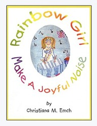 Rainbow Girl, Make A Joyful Noise