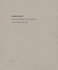 Ed Ruscha: Catalogue Raisonné of the Paintings Vol 3 1983-1987