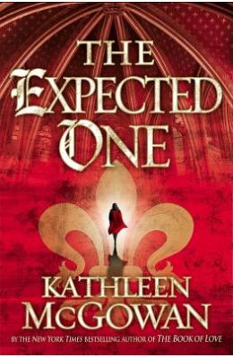 The Expected One: A Novel (The Magdalene Line)