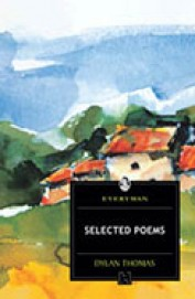 Selected Poems- Dylan Thomas