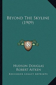 Beyond the Skyline (1909)