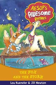 Fox and the Stork (Aesops Awesome Rhymes)