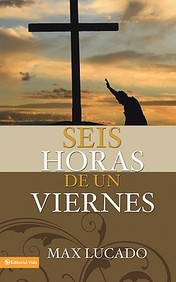 Seis Horas De Un Viernes: Anchoring Ourselves To The Cross