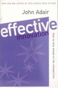 Effective Innovation: How to Stay Ahead of the Competition (Effective1 Series)