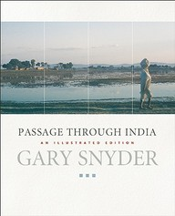 Passage Through India: An Expanded And Illustrated Edition