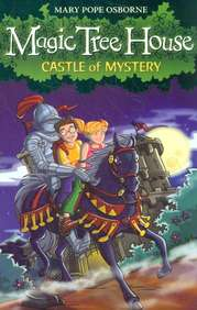 Castle Of Mystery : Magic Tree House