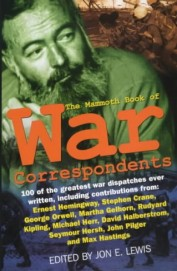 The Mammoth Book Of War Correspondents (Mammoth Book)