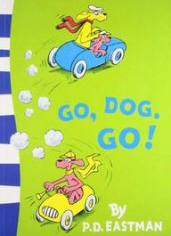 Beginner Books - Go, Dog. Go!