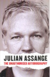 Julian Assange the Unathorised Autobiogr