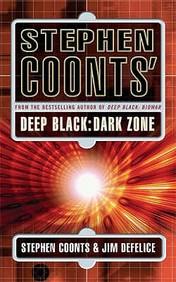 Stephen Coonts' Deep Black: Dark Zo