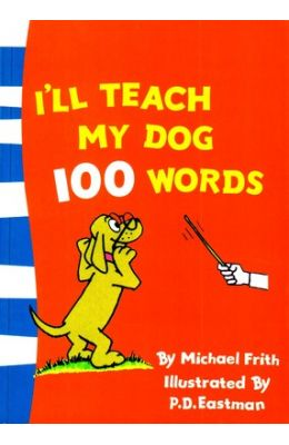 Beginner Books - I'll Teach my Dog 100 Words