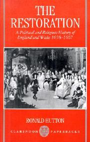 The Restoration: A Political And Religious History Of England And Wales, 1658-1667 (Clarendon Paperbacks)