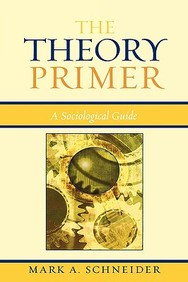 The Theory Primer: A Sociological Guide