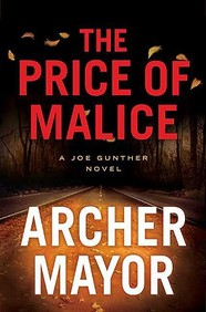 The Price Of Malice: A Joe Gunther Novel