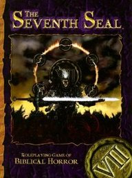 Seventh Seal: Roleplaying Game Of Biblical Horror