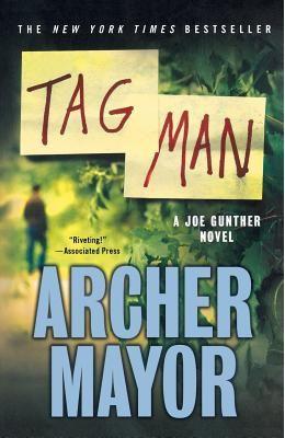 Tag Man: A Joe Gunther Novel