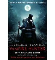 Abraham Lincoln Vampire Hunter (Film Tie-In)
