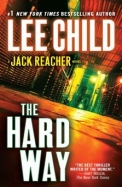 The Hard Way: A Reacher Novel (Jack Reacher Novels)