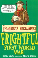 The Frightful First World War (Horrible Histories) (Horrible Histories)