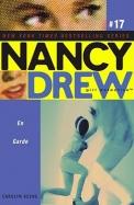 En Garde (Nancy Drew: All New Girl Detective #17)
