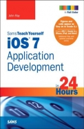 Sams Teach Yourself iOS 7 Application Development in 24 Hours (5th Edition) (Sams Teach Yourself -- Hours)
