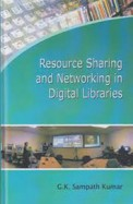 Resource Sharing and Natworking in Digital Libraries