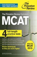 Cracking the MCAT with 4 Practice Tests, 2015-2016 Edition (Graduate School Test Preparation)
