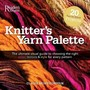 Knitters Yarn Palette (Reader's Digest)
