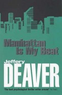Manhattan Is My Beat (Rune Trilogy)