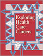 Exploring Health Care Careers, 2-Volume 2nd Edition / Edition 2