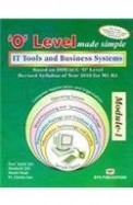 It Tools and Applications: (according to Year 2003 Syllabus) ('O' level made simple)