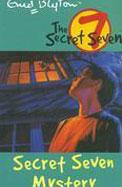 SECRET SEVEN: 09: SECRET SEVEN MYSTERY