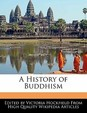 A History of Buddhism