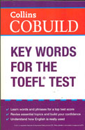 Collins Cobuild : Key Words For The Toefl Test