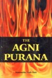 The Agni Purana: Translated into English (2 Volume Set) Sri Garib Das Oriental Series No. 346