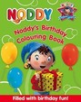 Noddy's Birthday Colouring Book