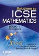 Soloutions To Icse Mathematics  For Ix Book I