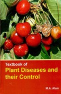 Textbook of Plant Diseases and Their Control