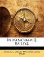 In Memoriam [J. Bailey.]. (Afrikaans Edition)