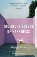 The Architecture Of Happiness (Vintage)