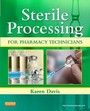 Sterile Processing for Pharmacy Technicians, 1e