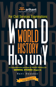 For Civil Services Examinations - World History