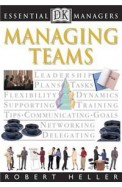 Managing Teams (Essential Managers) (French Edition)