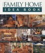 Taunton's Family Home Idea Book (Taunton Home Idea Books)