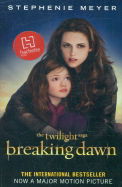 Breaking Dawn Film Tie-In Part 2: The Complete Novel (Twilight Saga)