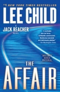 The Affair: A Reacher Novel