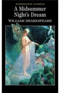 A Midsummer Night's Dream (Wordsworth Classics) (Wadsworth Collection)