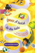 I-Genius: A Twist in the Tale: 50 Best Stories from I-Genius Young Authors hunt