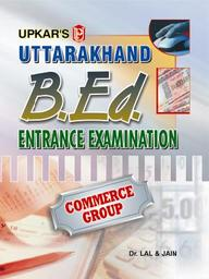 Uttarakhand B.Ed. Exam. (Commerce  Group)
