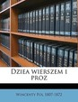 Dziea Wierszem I Proz Volume 3